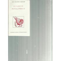 El Gallo Pitagórico. Juan Bautista Morales Lvm