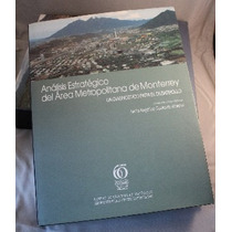 Análisis Estratégico Del Área Metropolitana De Monterrey
