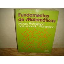 Fundamentos De Matemáticas - Moses Richardson