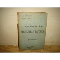 Trigonometría Rectilínea Y Esférica - M. M. Contreras - 1922