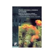Libro Afectos Emociones Y Relaciones En La Escuela Anal *cj