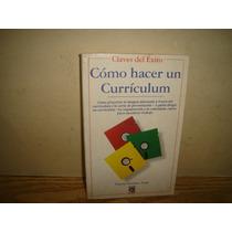 Cómo Hacer Un Curriculum - Gloria Serrato