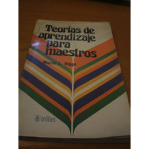 Teorías De Aprendizaje Para Maestros - Morris L. Bigge