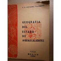 Geografia Del Estado De Aguascalientes Aguilera Palomino 54