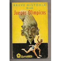 Libro Ilustrado Breve Historia Juegos Olímpicos México 1968