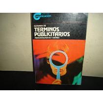 Glosario De Términos Publicitarios, Mercadológicos Y Afines