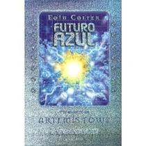 Libro Futuro Azul. Eoin Colfer.