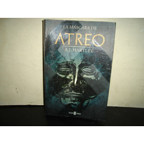 La Máscara De Atreo - A. J. Hartley