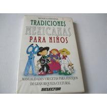 Tradiciones Mexicanas Para Niños