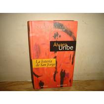 La Lotería De San Jorge - Álvaro Uribe
