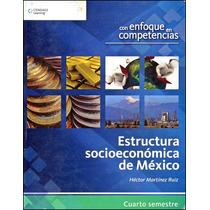 Libro: Estructura Socio Económica De México Envío $30
