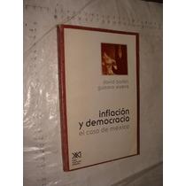 Libro Inflacion Y Democracia , El Caso De Mexico , David Bar