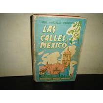 Las Calles De México, Luis González Obregón - 1947