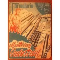 Formulario Monterrey Industrial Urbano J. Portales Ed. 1947