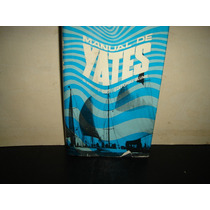 Manual De Yates - D. Phillips-birt