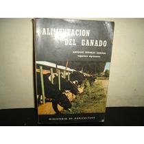 Alimentación Del Ganado - Antonio Bermejo Zuazua