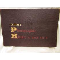Antiguo Libro Fotografico De La Segunda Guerra Mundial