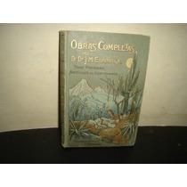 Artículos De Costumbres - Dr. J. M. Espinosa - 1899