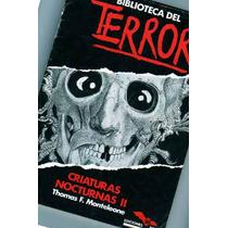 Libro Biblioteca Del Terror: Criaturas Nocturnas