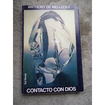 Anthony De Mello Contacto Con Dios