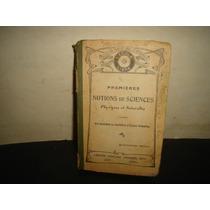 Antiguo Libro De Ciencias Físicas Y Naturales - 1922