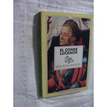 Libro El Conde Lucanor , Don Juan Manuel , Año 1994 , 185 Pa