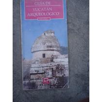 Yucatan Arqueologico