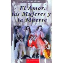 Schopenhahuer, Salvador Borrego: El Amor, Las Mujeres