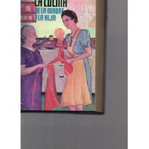 La Cocina De La Madre A La Hija Por Maria Teresa Mars 1944