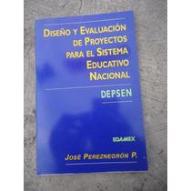 Diseño Y Proyectos Para El Sistema Jose Pereznegron