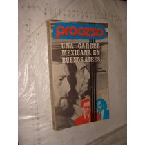 Libro Una Carcel Mexicana En Buenos Aires , Proceso , Jose R