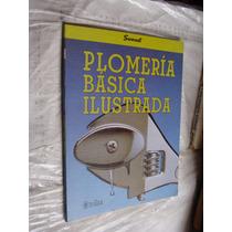 Libro Plomeria Basica Ilustrada , Sunset , 95 Paginas , Año