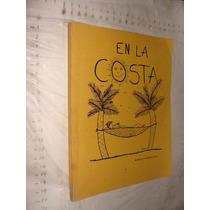 Libro En La Costa , Dr. Hector C. Fernandez Amaya , 112 Pag