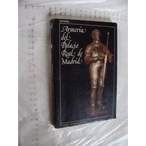 Libro Armeria Del Palacio Real De Madrid , 191 Paginas , Año
