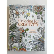 Libro Para Colorear Adultos - Coloring For Creativity