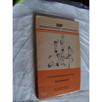 Libro Programa De Educacion Fisica , Secundaria , Año 1988