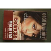 Cronicas Malditas, Olga Wornat, Ed. Grijalbo