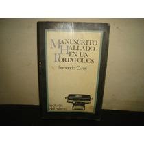 Manuscrito Hallado En Un Portafolios - Fernando Curiel