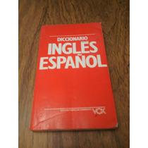 Diccionario Ingles Español Vox