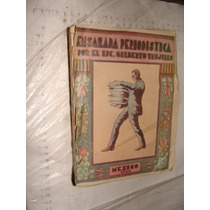 Libro Antiguo Año 1934 , Ensalada Periodistica , Por El Li.
