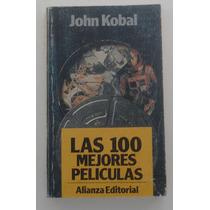 Las 100 Mejores Peliculas / John Kobal