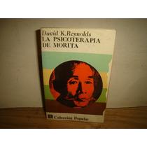 La Psicoterapia De Morita - David K. Reynolds
