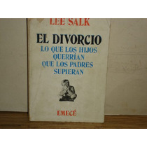 El Divorcio -lee Salk