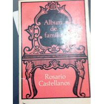 Album De Familia / Rosario Castellanos
