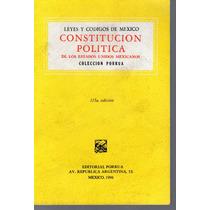 Constitucion Politica De Los Estados Unidos Mexicanos*