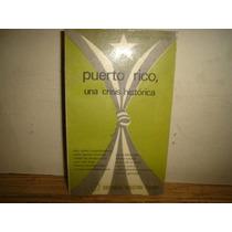 Puerto Rico, Una Crisis Histórica
