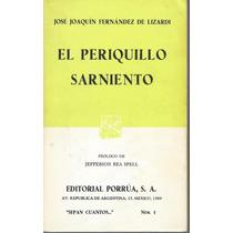 El Periquillo Sarmiento / José Joaquín Fernández De Lizardi