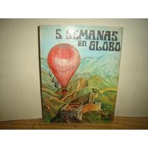 5 Semanas En Globo - Julio Verne