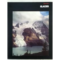 Bailey. Glacier. Planet Earth Encyclopedia.