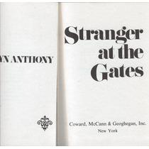 Anthony, Evelyn. Stranger At The Gates. 1973.libro En Inglés